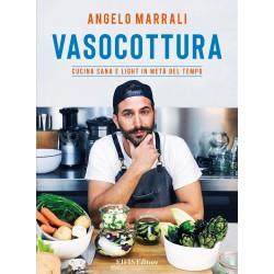 Libbro di ricette: Vasocottura. Cucina sana e light in metà del tempo