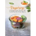 Livre de recettes en ITALIEN, Vaporose consistenze. Idee per un cucina leggera e golosa